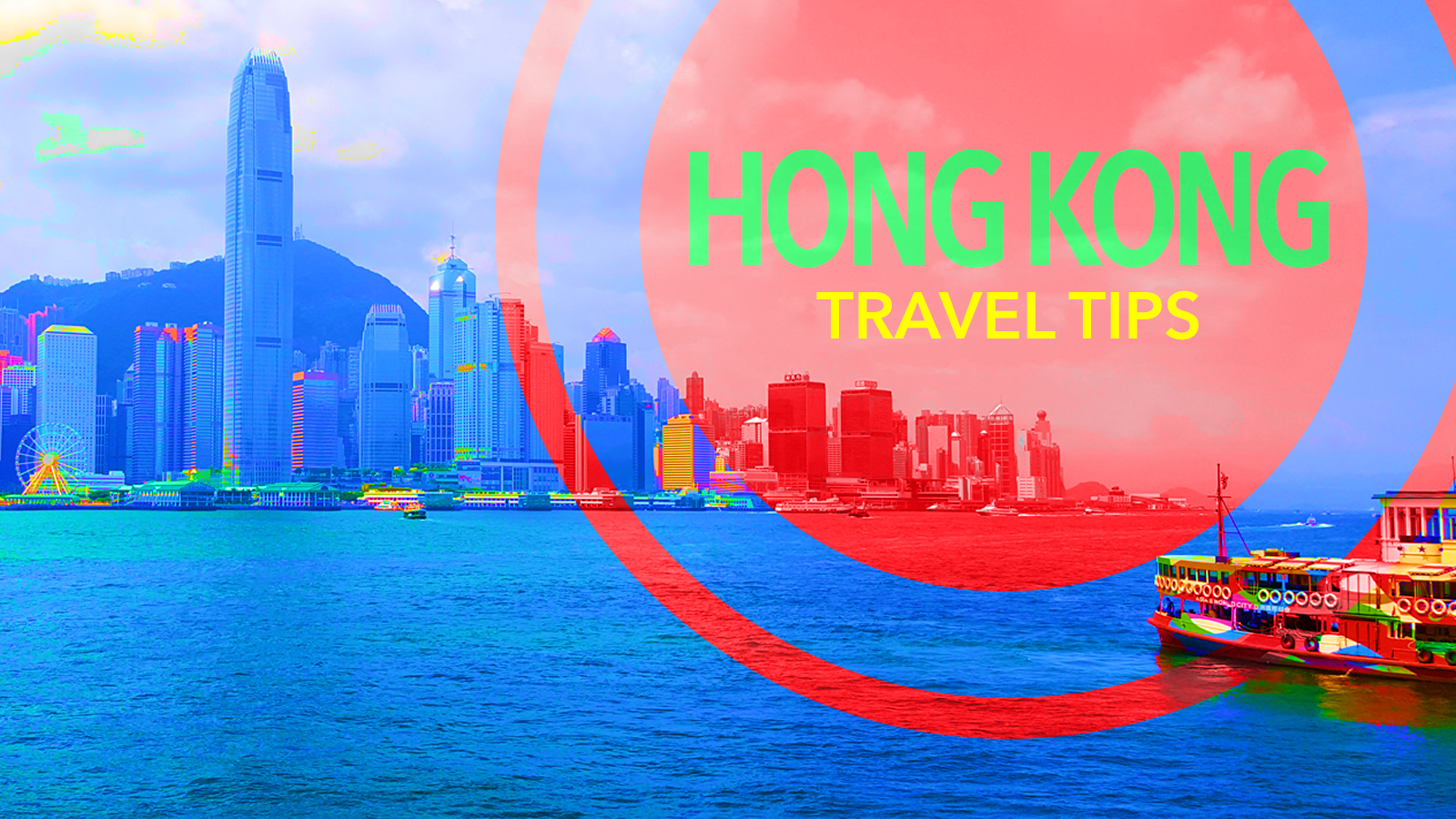 What to expect in Hong Kong, Travel Tips