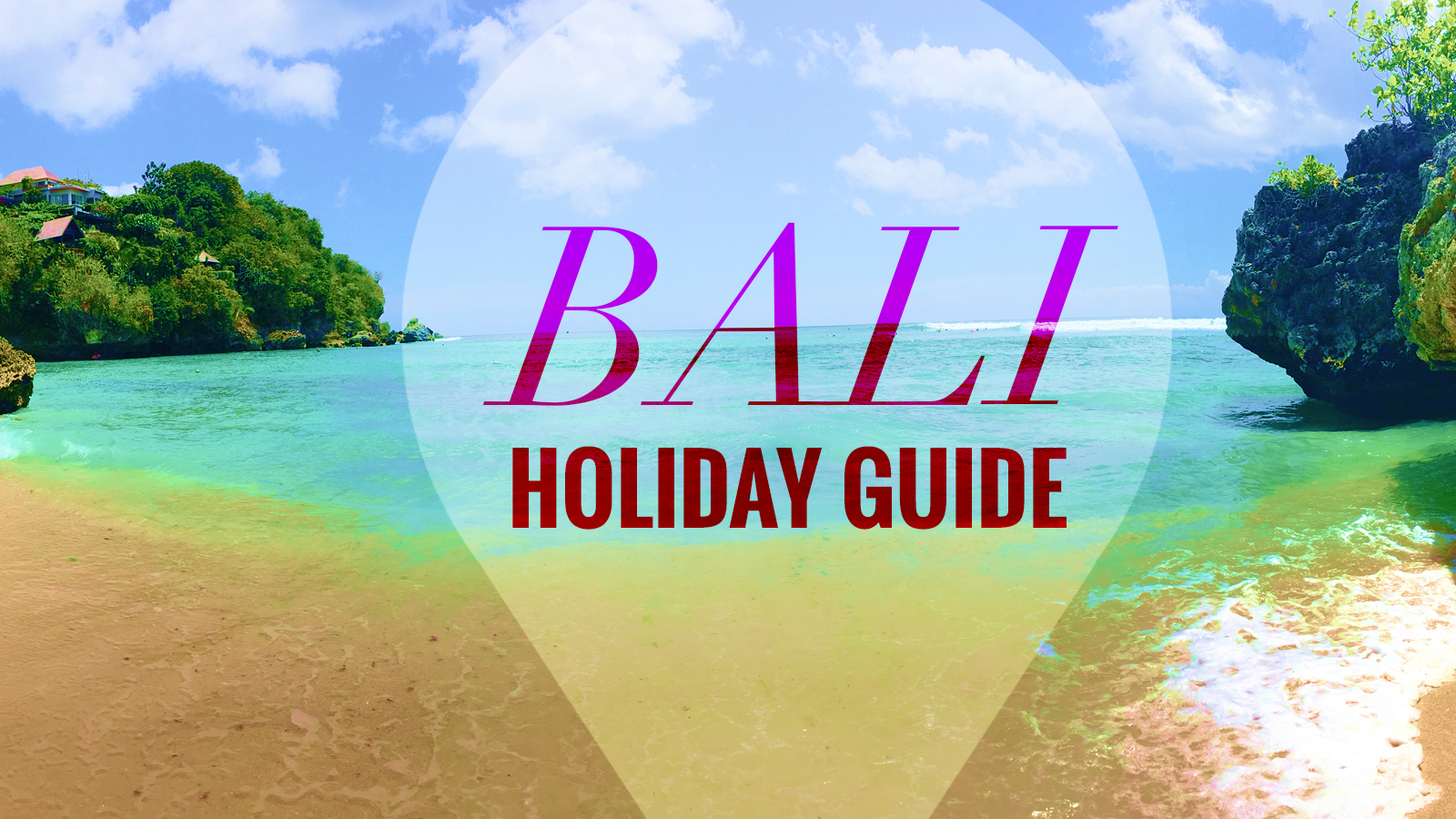 Destination Guide Bali Holiday