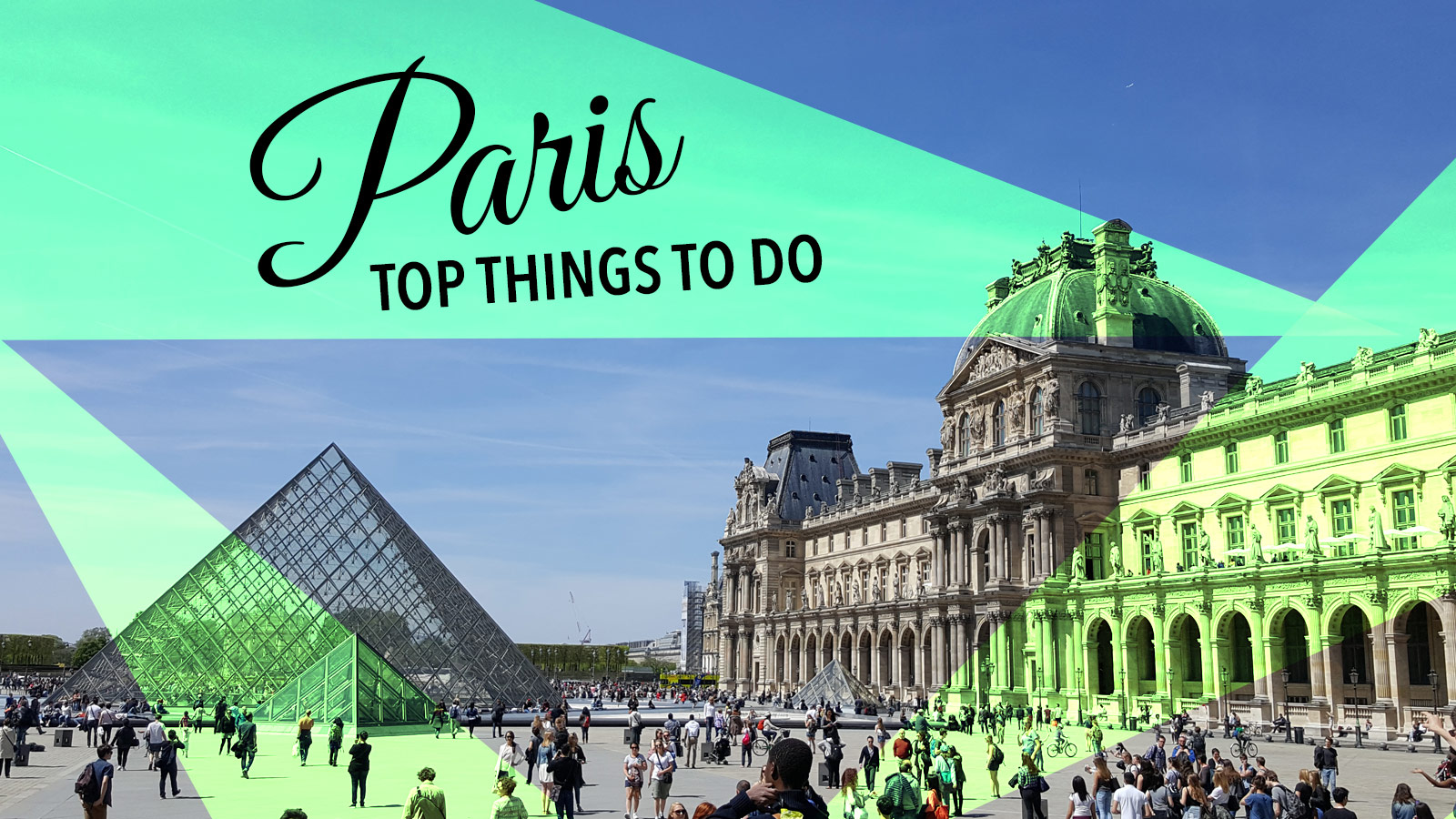 Experience Paris With Top Things to Do & See