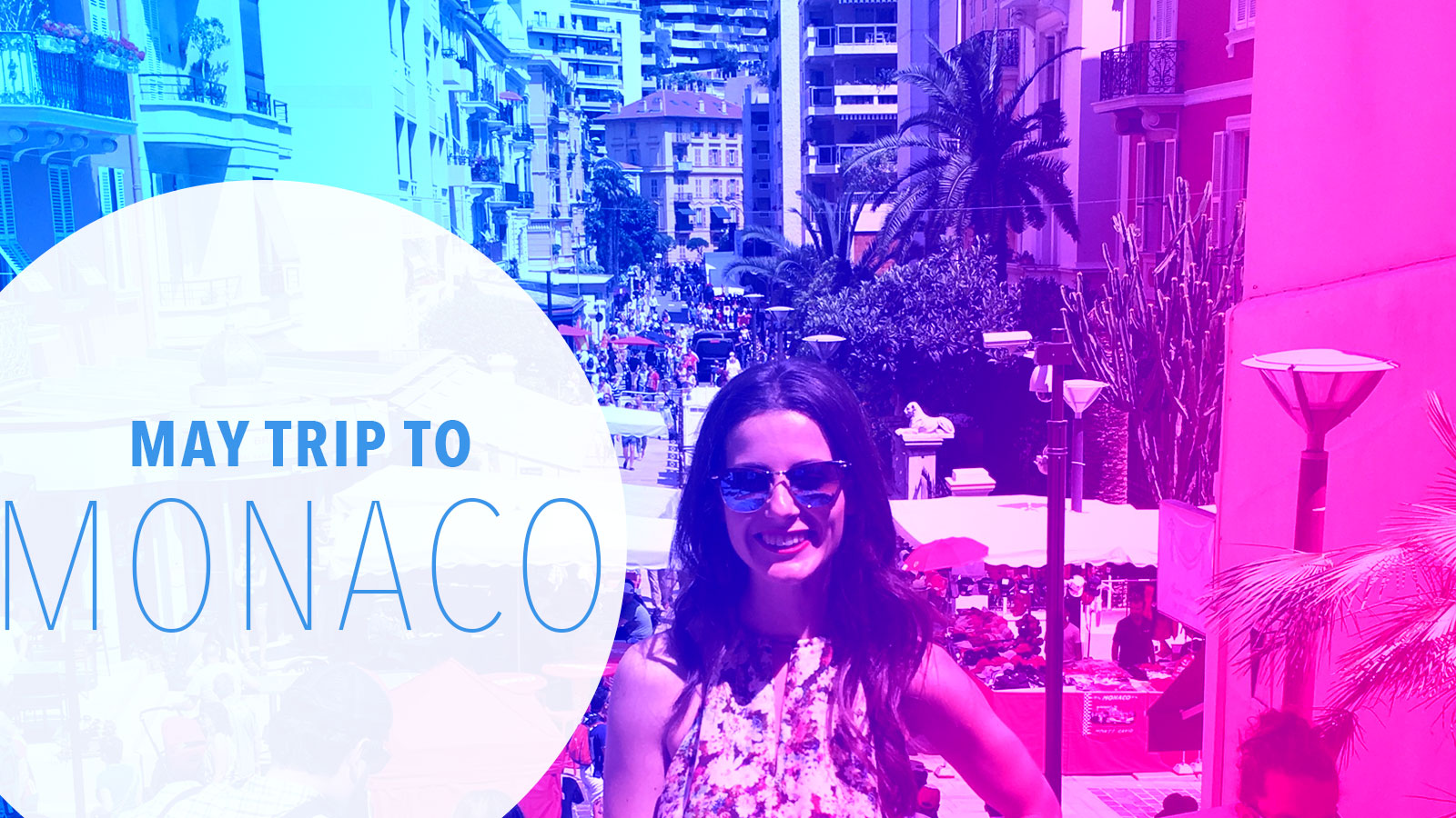 My May Day Trip to Monaco in the French Riviera