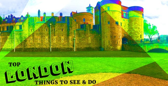 Experience London Top Things to See & Do - Tower of London - Travel England - The Great Wall Travels